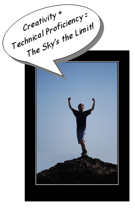 "Creativity + Technical Proficiency = ""The Sky's the Limit!"""